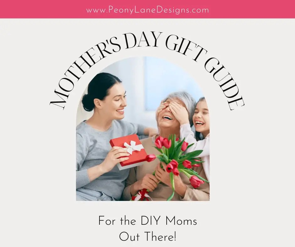 Mother's Day Gifts for the DIY Mom In Your Life!
