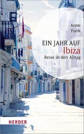 Ein Jahr in Ibiza