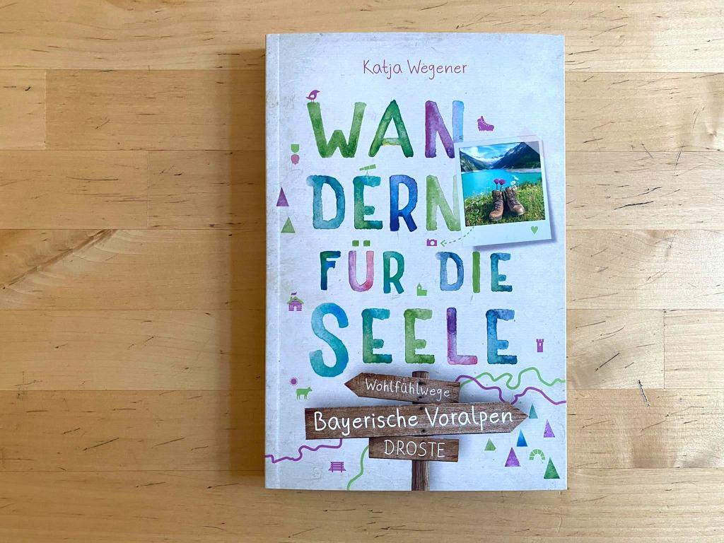 Bayerische Voralpen Wandern für die Seele
