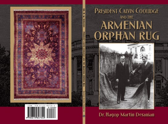 "Cover art for ""President Calvin Coolidge and the Armenian Orphan Rug"" by Hagop Martin Deranian."
