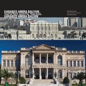 Dolmabahçe Palace by Garabed Amira Balyan