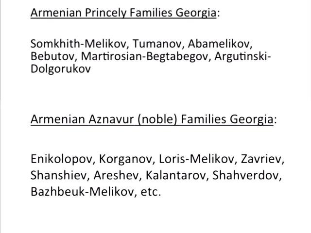 Georgian nobility of Armenian origin.