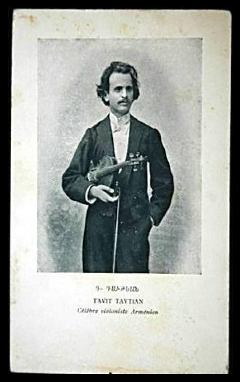 Tavit Tavtian, famous Armenian violinist