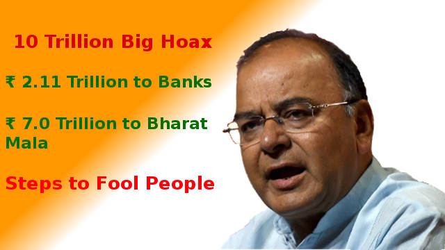 Arun Jaitley peddles lies worth ₹10 trillion to dupe people
