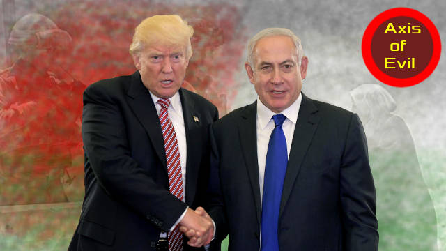 The evil axis of Trump and Netanyahu trying to dip Palestine in blood