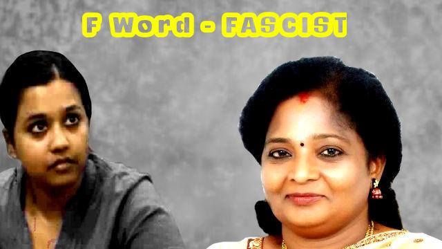 Tamil Nadu fascism Sofia Lois and Tamilisai Soundararajan