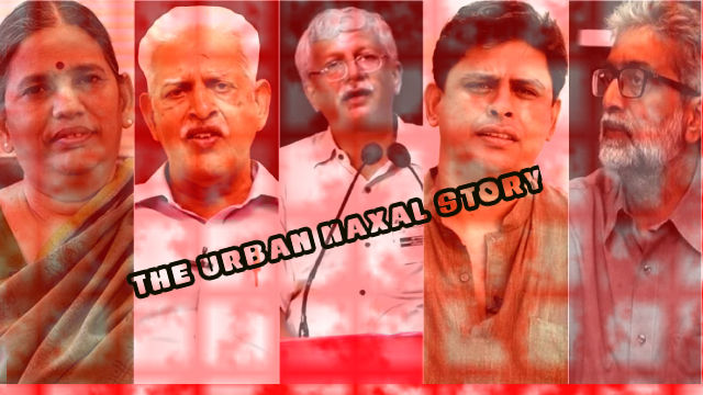 What is the Urban Naxal story?