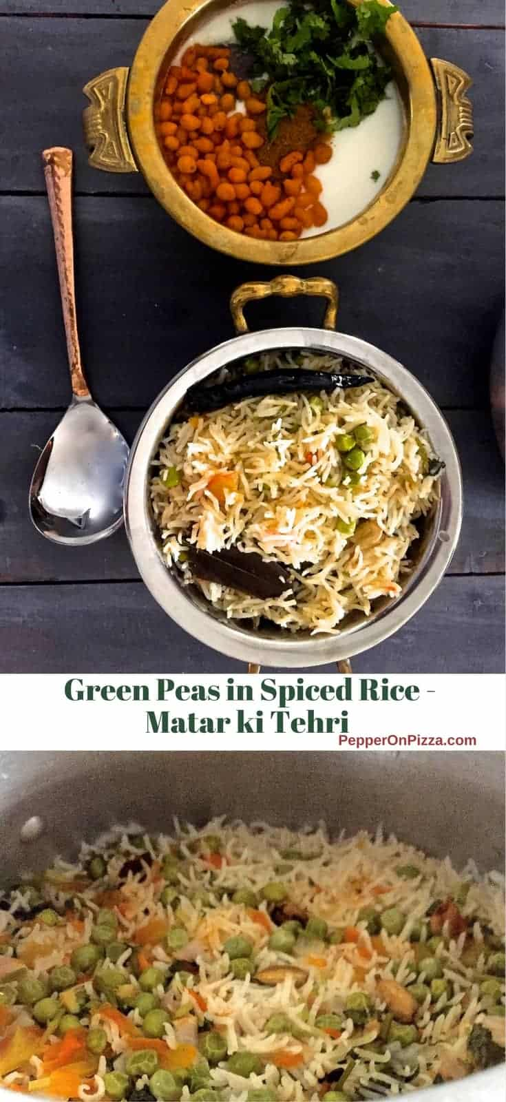 Matar ki Tehri- fragrant rice dish from Eastern Uttar Pradesh in India, made with seasonal Green peas cooked with Basmati rice in Desi Ghee and subtly spiced
