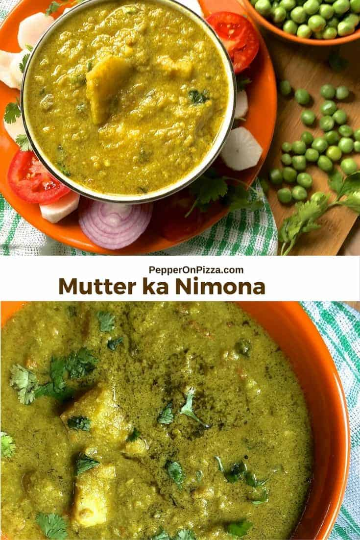 Nimona from Eastern Uttar Pradesh - seasonal green peas pureed and cooked with potato & onion tomato and spices gravy into a dhal like dish.
