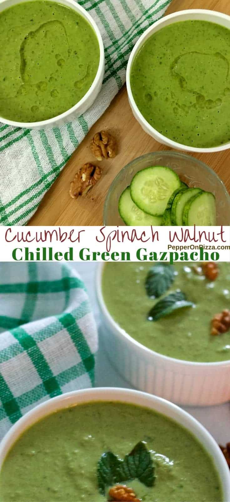 Refreshing Cucumber Spinach Walnut Chilled Green Gazpacho from Yotam Ottolenghi's Recipe in the Plenty Cookbook. Delicious Health in a Bowl!