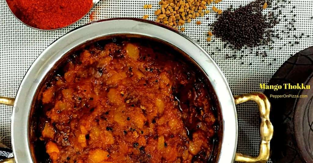 Mango Thokku – Spicy South Indian Mango Relish