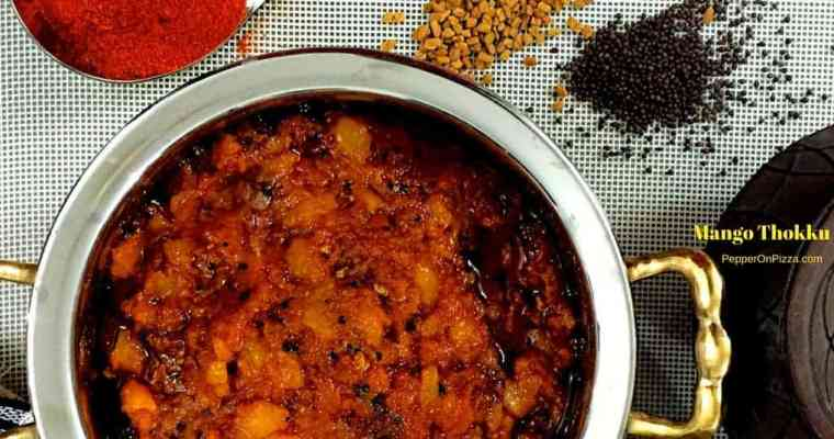 Mango Thokku – Spicy South Indian Mango Relish