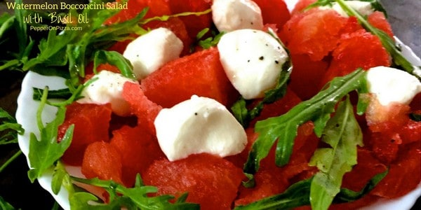 Bocconcini Arugula Watermelon Salad with Homemade Basil Oil