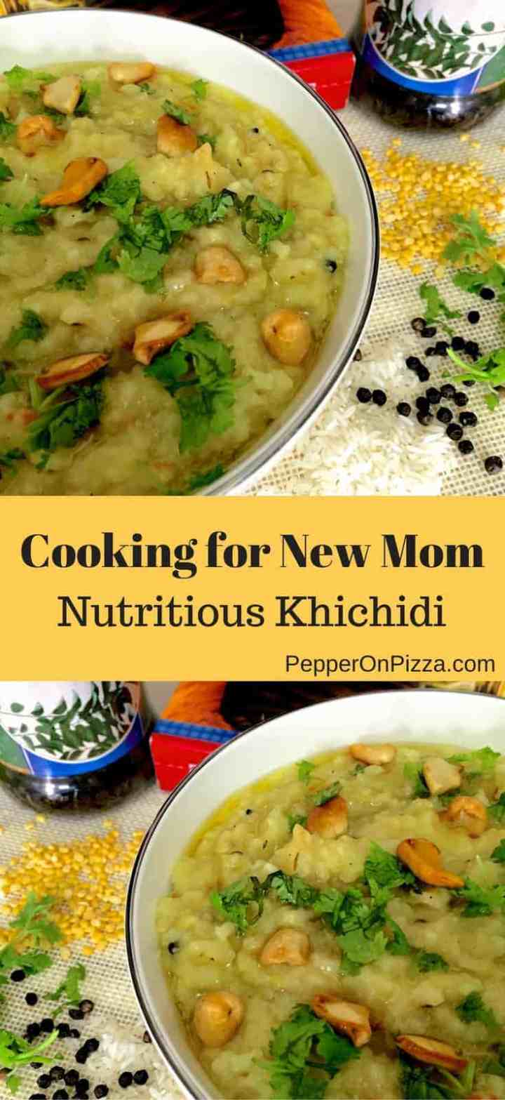 Nutritious Indian khichidi for the New mom - no chilli or spice. Rice, moong dhal, garlic, mustard, cumin, pepper, ghee for a balanced meal.
