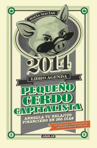 Libro Agenda Pequeño Cerdo Capitalista 2014