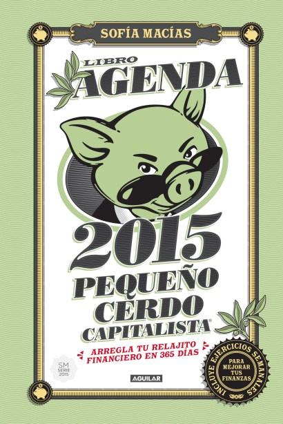 AGENDA PEQUEÑO CERDO CAPITALISTA 2015