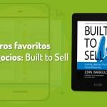 Cómo crear un negocio sin que dependa de ti