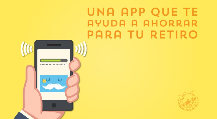 AforeMóvil, una app para ahorrar para tu retiro