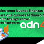 Cómo dejar de pelearte con el dinero| Entrevista de Ricardo Raphael a Sofía Macías