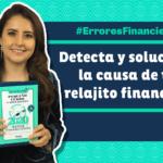 5 ERRORES FINANCIEROS que debes evitar si quieres que el dinero te alcance