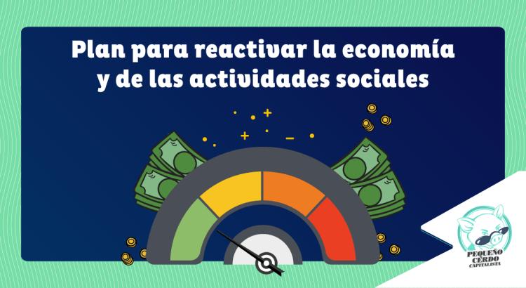 Plan para reactivar la economía y de las actividades sociales