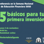 5 básicos para tu primera inversión | ¡Nos vemos en Semana Nacional de Educación Financiera 2020!