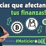 #NoticierOINK: Noticias del mundo que pueden IMPACTAR en tus finanzas