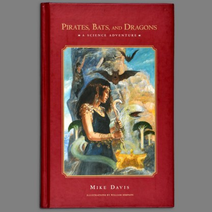 Bookcover of Pirates, Bats, and Dragons by Mike Davis