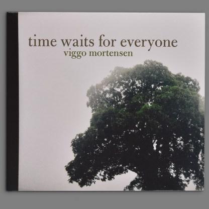 Time Waits for Everyone by Viggo Mortensen