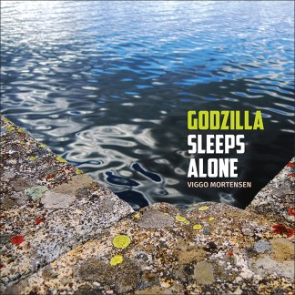 Godzilla Sleeps Alone LP by Viggo Mortensen