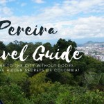 Pereira Travel Guide 2019 | The City Without Doors