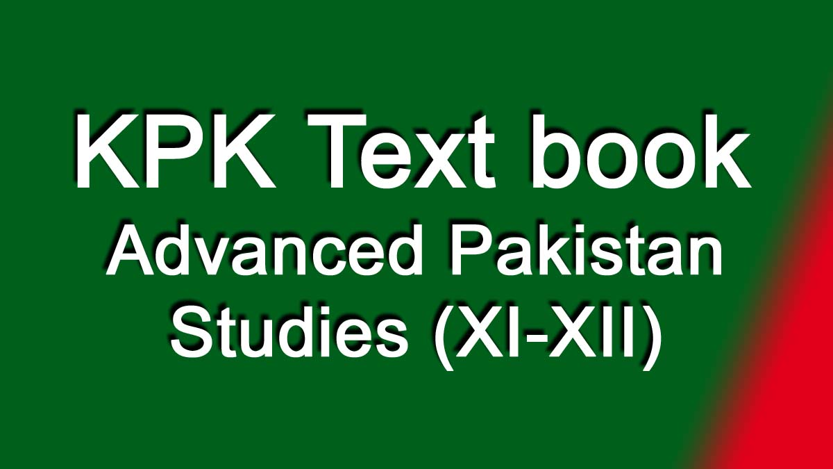 Advanced Pakistan Studies XI XII