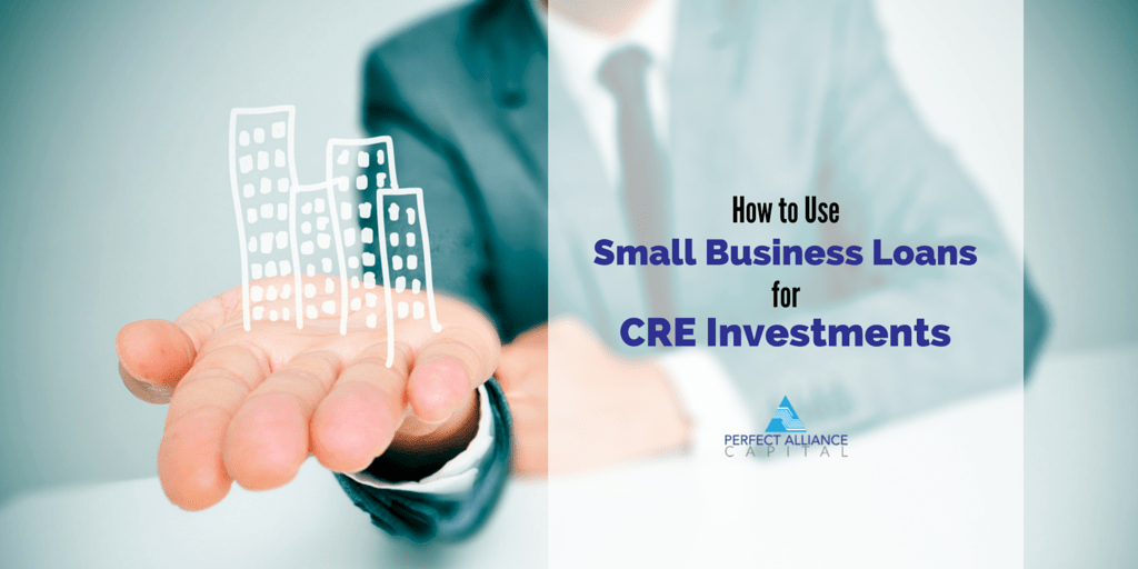 Using Small Business Loans for CRE Investments