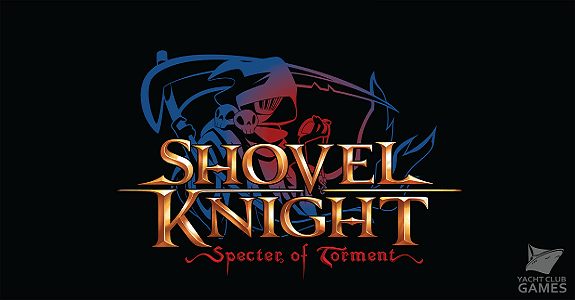 Indie News Feb 28 Shovel Knight Specter Of Torment Ghost Blade HD Perfectly Nintendo