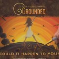 Grounded Documentary