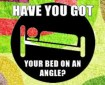 Have You Got an Inclined Bed?