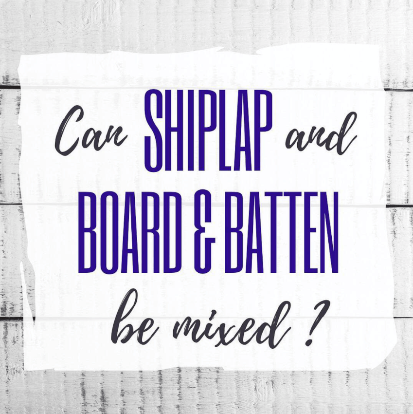 Mixing Shiplap and Board & Batten?
