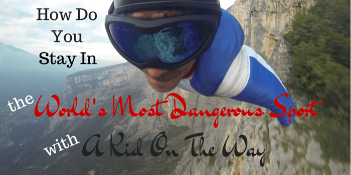 How Do You Stay In The World's Most Dangerous Sport With A Kid On The Way?