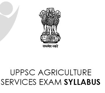 UPPSC Agricultural Services Exam Syllabus 2021 PDF