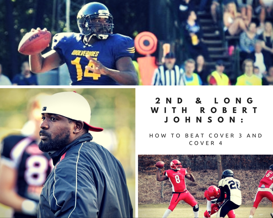 2nd & Long with Robert Johnson: How to beat Cover 3 and Cover 4