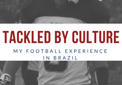 Tackled By Culture : My Football Experience in Brazil