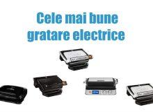 Cele mai bune gratare electrice