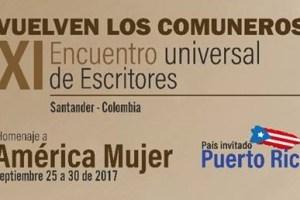 HOMENAJE A AMÉRICA MUJER: COMUNEROS BORICUAS en Colombia del 25 al 30 de Septiembre. La Tierra del Primer Grito Libertario de América nos espera con especial alegría.