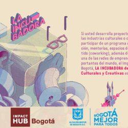¡Atentos!  Ultimo día para inscribirse en la incubadora de industrias culturales y creativas de Bogotá