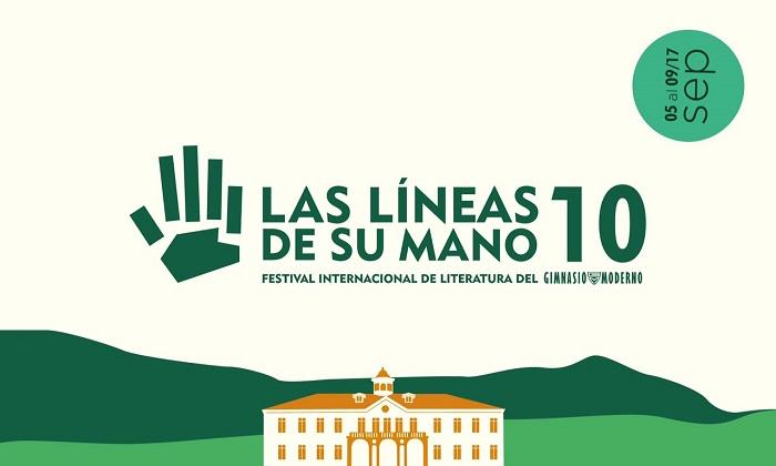 X Festival Internacional de Literatura del Gimnasio Moderno: Las líneas de su mano
