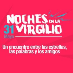Se aproxima la sexta versión de Noches en la Virgilio