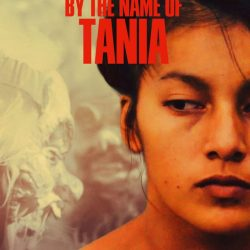 "Se estrenó ""By the name of Tania"", documental filmado en la selva peruana"