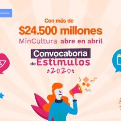 MinCultura abre la convocatoria de Estímulos 2020