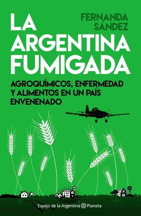 portada_la-argentina-fumigada_fernanda-sandez_201610311252-medium