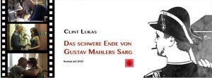 """""""Das schwere Ende von Gustav Mahlers Sarg"""" Buch mit DVD!"""